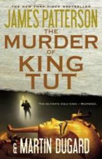 The Murder of King Tut by James Patterson - 2010-07-04 - from Books Express and Biblio.com