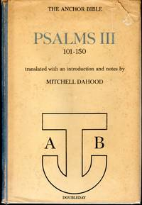 The Anchor Bible: Psalms III: 101-150 (Anchor Bible Series, Volume 17A)