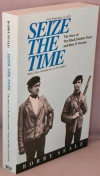 image of Seize the Time; The story of The Black Panther Party and Huey P. Newton.