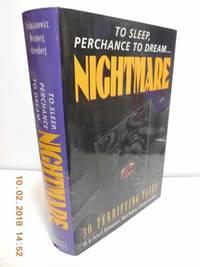 Nightmare to Sleep Perchance to Dream