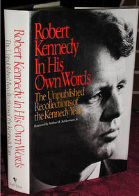 Robert Kennedy: In His Own Words