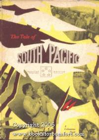 The Tale of Rodgers and Hammerstein's South Pacific by  Thana Skouras - Hardcover - Special Ed - 1958 - from Comfort Kraft (SKU: 9611)