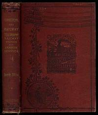 The Modern Service of Commercial and Railway Telegraphy, in Theory and Practice, Including the Railway Station and Express Service, Arranged in Questions and Answers by  J.P ABERNETHY - Hardcover - 1891 - from Between the Covers- Rare Books, Inc. ABAA and Biblio.co.uk