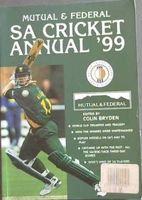 Mutual & Federal South African Cricket Annual 1999. Volume 46