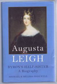 Augusta Leigh, Byron's half-sister: a biography
