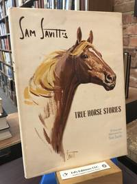 Sam Savitt's True horse stories