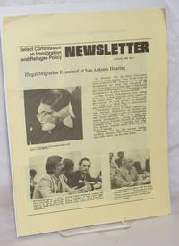 image of Select Commission on Immigration and Refugee Policy newsletter; #3, January 1980: Illegal migration examined at San Antonio hearing