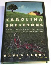 Carolina Skeletons – A novel based on the execution of America's youngest murderer