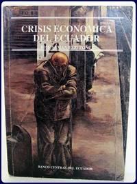 CRISIS ECONOMICA DEL ECUADOR. Analisis comparativo de dos periodos historicos:...