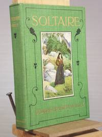 Soltaire by George Franklyn Willey - Signed First Edition - 1902 - from Henniker Book Farm and Biblio.co.uk