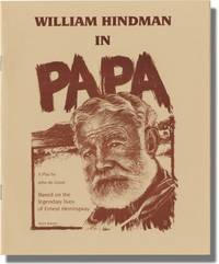 image of Papa: A Play Based on the Legendary Lives of Ernest Hemingway (Original Playbill for the One-Man, Off-Broadway Play)