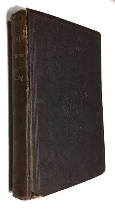 Philadelphia and London: T. Ellwood Zell, 1874. Sixth edition, revised and enlarged. Hardcover. Fair...