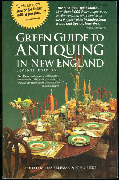 GREEN GUIDE TO ANTIQUING IN NEW ENGLAND, Freeman, Lisa editor