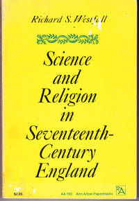 Science and Religion in Seventeenth Century England
