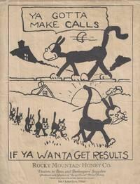 Ya Gotta Make Calls, If Ya Wanta Get Results