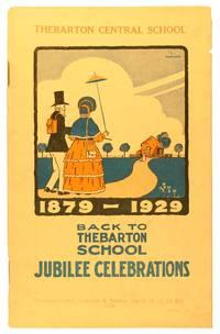 Thebarton Central School, 1879-1929. Back to Thebarton School Jubilee Celebrations... April ... 1929 [cover title]