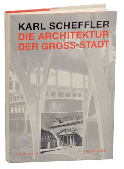 Berlin: Gebr. Mann Verlag, 1998. First edition. Hardcover. 178 pages. Text in German. Includes numer...