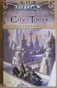 City of Towers, The: The Dreaming Dark (#1) - Eberron