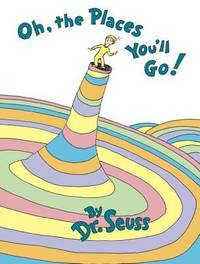 Oh, the Places You'll Go! by Seuss - Hardcover - 1990 - from ThriftBooks (SKU: G0679805273I3N01)