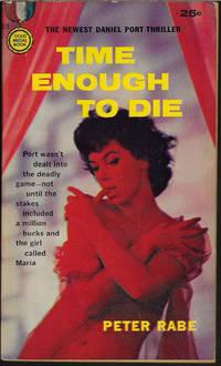 TIME ENOUGH TO DIE
