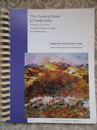 image of Introduction to the Classical Music of North India, Book One.  Volume One: The First Years' Study.  The Music of the Baba Allauddin Gharana as Taught By Ali Akbar Khan at the Ali Akbar College of Music