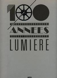 100 Anneés Lumière / Lumière's Century