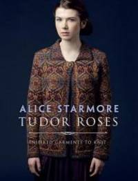 Tudor Roses by Alice Starmore - Paperback - 2017-02-15 - from Books Express (SKU: 0486817180)
