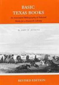image of Basic Texas Books : An Annotated Bibliography of Selected Works for a Research Library