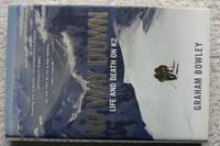 No Way Down: Life & Death on K2