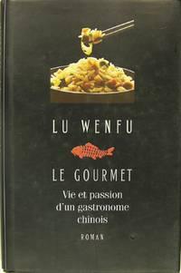 Le gourmet vie et passion d'un gastronome chinois.?