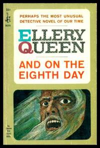 AND ON THE EIGHTH DAY - An Ellery Queen Mystery by  Ellery (house name used here by Avram Davidson) Queen - Paperback - Second Printing - 1967 - from W. Fraser Sandercombe (SKU: 223267)