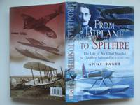 image of From biplane to spitfire: the life of Air Chief Marshal Sir Geoffrey  Salmond