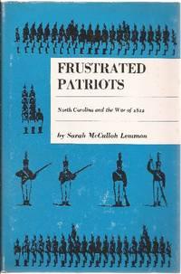Frustrated Patriots:North Carolina and the War of 1812