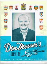 Don Messer's Jubilee Coast to Coast Centennial Tour