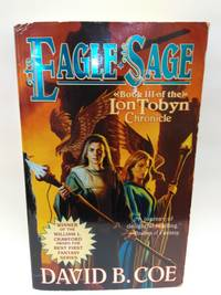 Eagle-Sage (The Lon Tobyn Chronicle, Book 3)
