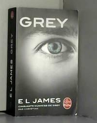 Grey : Cinquante nuances de Grey par Christian   Tome 4