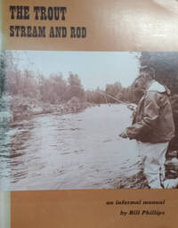 image of The Trout Stream and Rod:  An Informal Manual