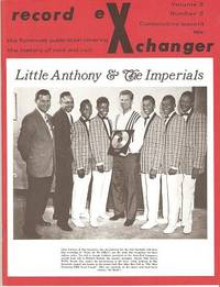 RECORD EXCHANGER,  Volume 3, No. 3,  Consecutive Issue 14,  April 1973:; The Foremost Publication Covering the History of Rock and Roll