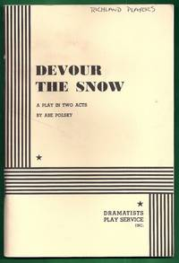 Devour the Snow.  A Play in Two Acts
