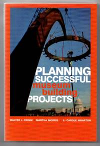 image of Planning Successful Museum Building Projects