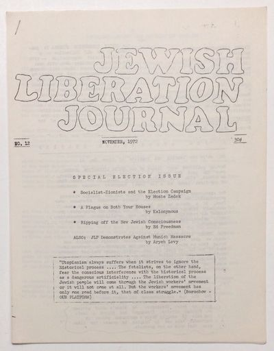 New York: Jewish Liberation Project, 1972. 13p., 8.5x11 inch mimeographed sheets stapled at corner, ...