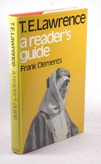 T.E.Lawrence: A Reader's Guide