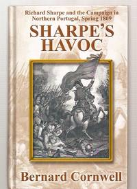 image of SHARPE'S HAVOC: RICHARD SHARPE AND THE CAMPAIGN IN NORTHERN PORTUGAL,  SPRING 1809 [THORNDIKE PRESS LARGE PRINT ADVENTURE]