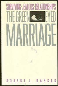 Image for GREEN-EYED MARRIAGE Surviving Jealous Relationships