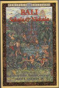Bali - Sekala and Niskala Essays on Society, Tradition, and Craft