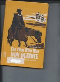 The Man Who Was Don Quixote