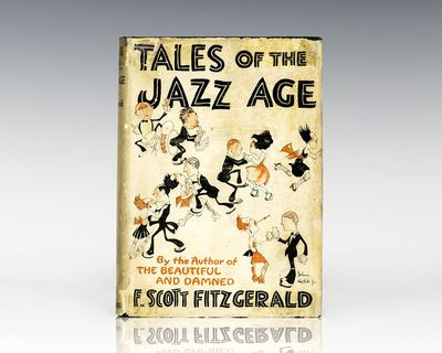 New York: Charles Scribner's Sons, 1922. First edition of Fitzgerald's iconic collection, with eleve...