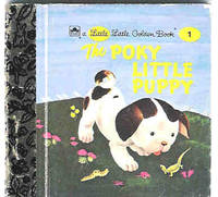 The Poky Little Puppy (A Little Little Golden Book #1)