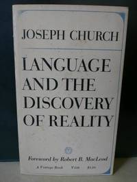 Language And The Discovery Of Reality: A Developmental Psychology of Cognition