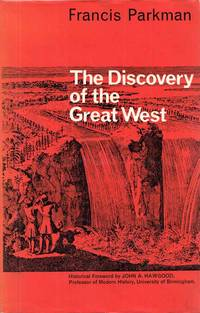 The Discovery of the Great West (Frontier Library)